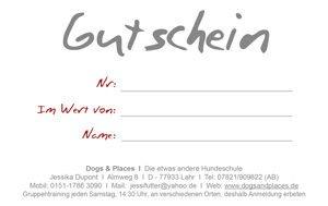 Gutschein für die Hundeschule in Lahr - Dogs and Places - Einzelrainings auch in Friesenheim, Seelbach und Kippenheim